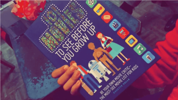 101 Movies to See Before You Grow Up Book with Jennylou Raya