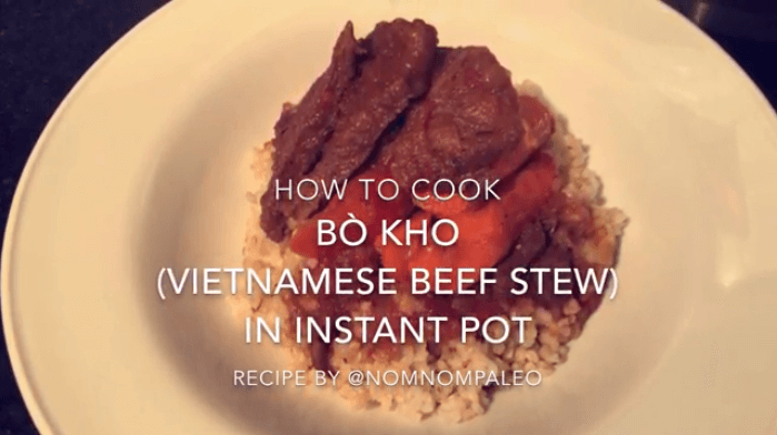 Bo Kho in an Instant Pot using @NomNomPaleo's Recipe